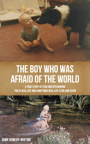 The-Boy-Who-Was-Afraid-of-the-World-Front-Cover